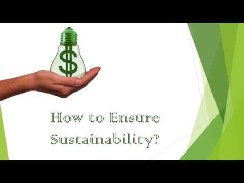 How to ensure Sustainability