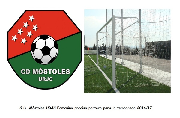 El C.D. Móstoles URJC Femenino de Preferente, busca portera para la temporada 2016/17