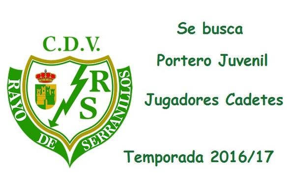 El CDV Rayo Serranillos busca un portero Juvenil y jugadores para categoría Cadete - Temporada 2016/17