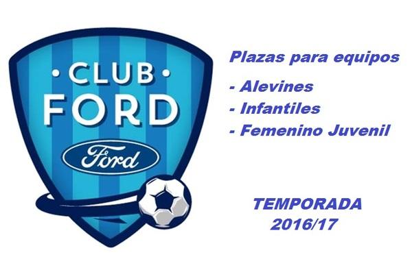 El C.D. Ford busca jugadores Alevines, Infantiles y Femenino Juvenil para completar plantillas en la temporada 2016/17