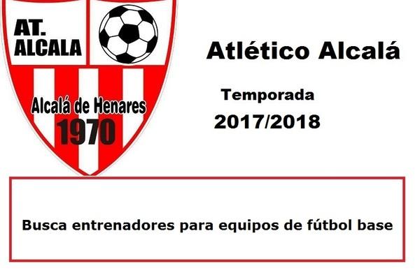 El Atlético Alcalá busca entrenadores para llevar un benjamín y un prebenjamín