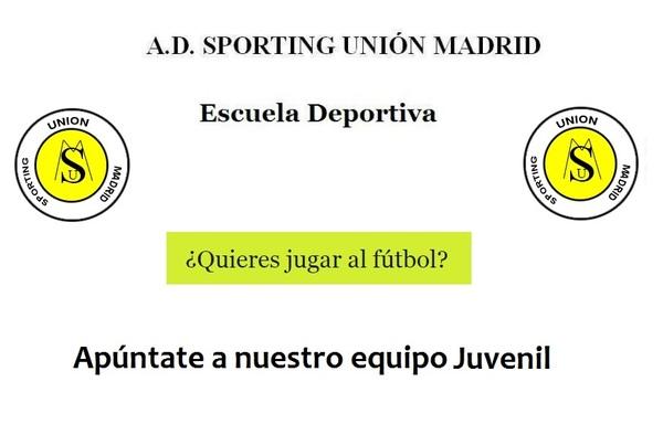 El A.D. Sporting Unión Madrid busca Juveniles para completar plantilla - Temporada 2017/18