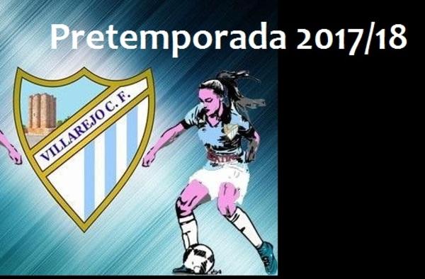 Preparada la pretemporada 2017/18 del Villarejo C.F. Femenino