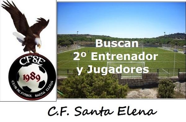 El C.F. Santa Elena busca un Segundo Entrenador y Jugadores para completar plantilla - Temporada 2017/18
