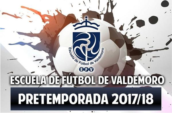 La Escuela de Fútbol Valdemoro comenzó la pretemporada 2017/18