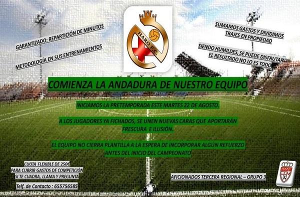 El martes 22 de agosto de 2017 comienzan los entrenamientos del nuevo proyecto deportivo Haro F.C.