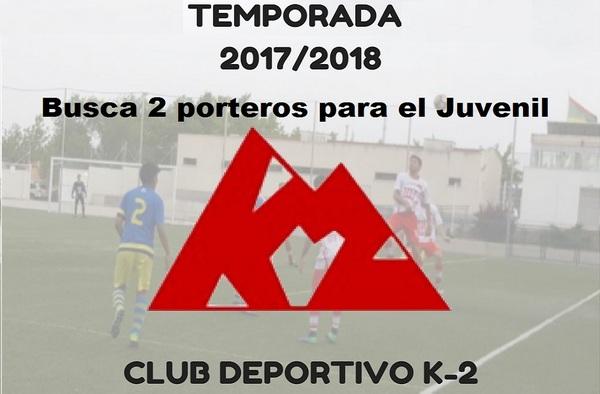 El Club K-2 de Majadahonda busca 2 porteros para su equipo Juvenil - Temporada 2017/18