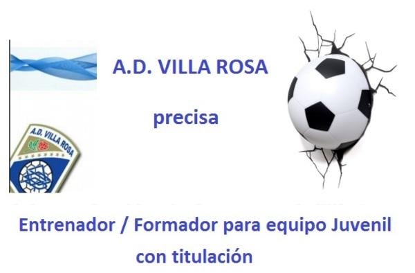 La A.D. Villa Rosa sigue buscando entrenador para equipo Juvenil - Temporada 2017/18