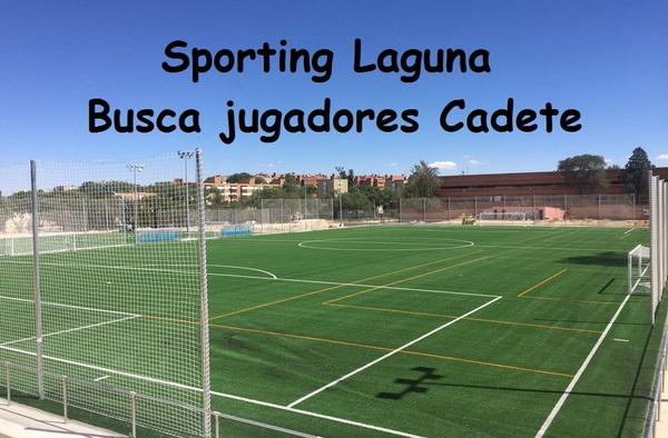 Se buscan jugadores Cadetes para el Sporting Laguna, en un interesante proyecto de futuro
