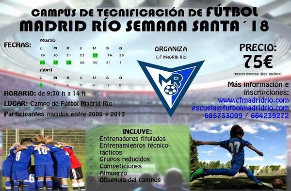 Campus de Tecnificación de Fútbol Madrid Río - Semana Santa 2018