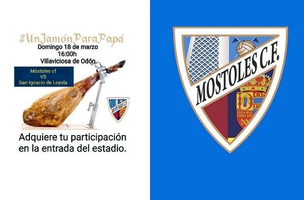 El Móstoles C.F. sorteará un Jamón y otros regalos en su partido ante el C.D. San Ignacio de Loyola
