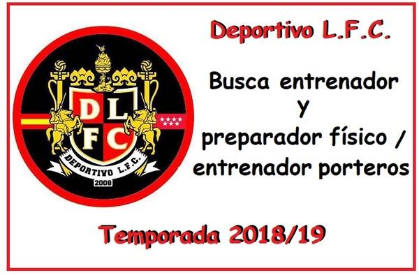 El Deportivo L.F.C. busca personal para completar su cuerpo técnico (Temporada 2018/19)