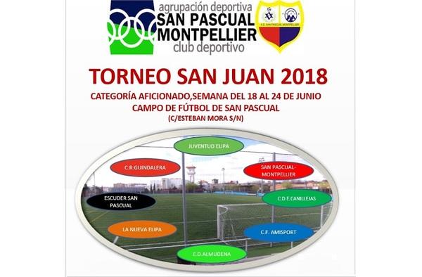 Vuelve el Torneo de San Juan organizado por la A.D. San Pascual-Montpellier - Del 18 al 24 de Junio de 2018