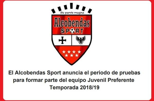 El Alcobendas Sport anuncia el periodo de pruebas para formar parte del equipo Juvenil Preferente. Temporada 2018/19
