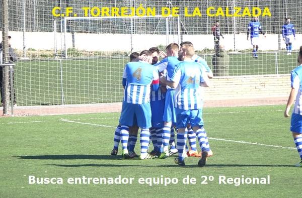 El C.F. Torrejón de la Calzada de Segunda Regional busca entrenador para la temporada 2018/19