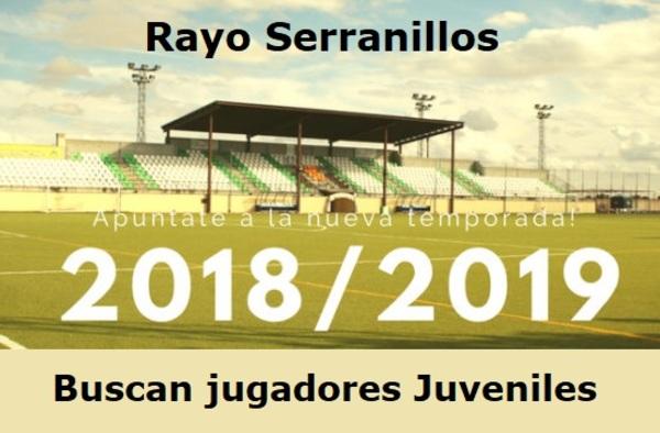 El Rayo Serranillos precisa jugadores juveniles para completar plantilla - Temporada 2018/19
