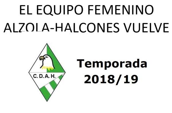 El equipo Femenino del C.D. Alzola-Halcones vuelve para la temporada 2018/19