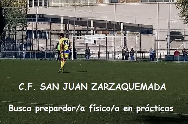 El C.F. San Juan Zarzaquemada busca Preparador Físico en prácticas - Temporada 2018/19