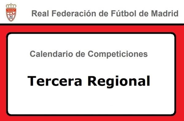 Calendario de Tercera Regional - Temporada 2018/19