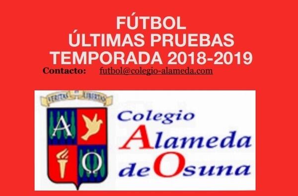Últimas pruebas para el Fútbol Base del C.D. Colegio Alameda de Osuna - Temporada 2018/19