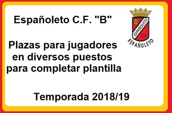 """El Españoleto CF """"B"""" busca jugadores para cerrar su plantilla - Temporada 2018/19"""