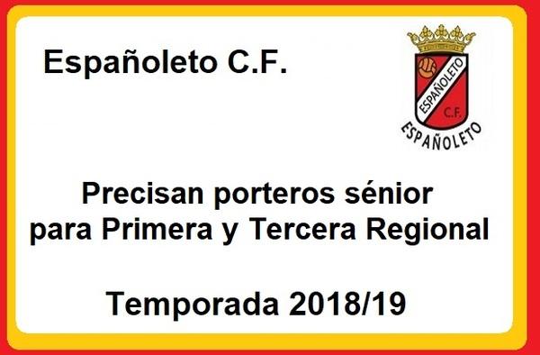 Españoleto CF busca porteros para sus equipos Aficionados de Primera y Tercera Regional - Temporada 2018/19