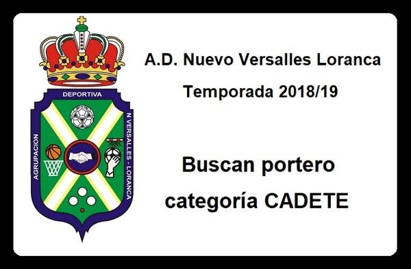 A.D. Nuevo Versalles Loranca, busca portero CADETE - Temporada 2018/19