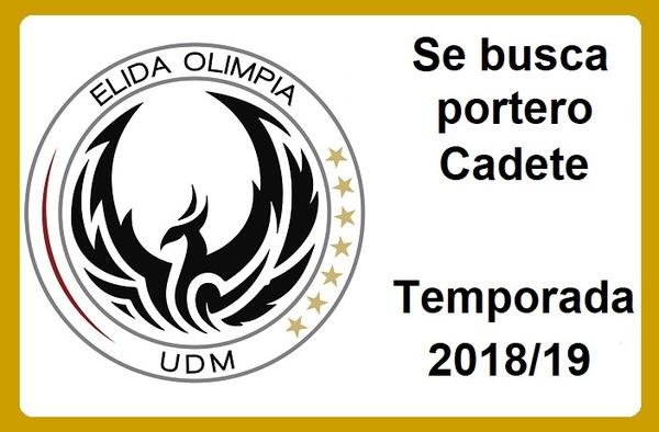 UDM Elida Olimpia precisa portero Cadete para su equipo de Primera Cadete - Temporada 2018/19