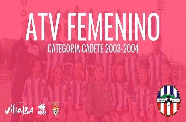 El Club Atlético Villalba sigue apostando por el Fútbol Femenino y crea el Cadete Femenino para la Temporada 2018-2019
