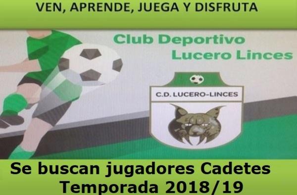 El C.D. Lucero Linces busca jugadores Cadetes para completar plantilla - Temporada 2018/19