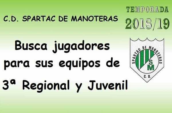 El Spartac de Manoteras busca jugadores para sus equipos de Tercera Regional y Juvenil - Temporada 2018/19