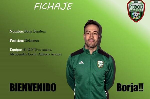 El veterano delantero Borja Bandera ya forma parte del Intersoccer Madrid