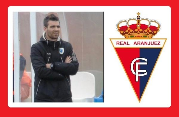 """¡¡ Última hora !!, Jesús López es el sustituto de """"Jaro"""" Vadillo como entrenador del Real Aranjuez CF"""