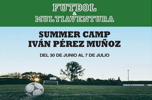 "Fútbol y Multiaventura: ""Summer Camp Iván Pérez Muñoz"" en Morella (Castellón), organizado por la Escuela Municipal Adelfas"