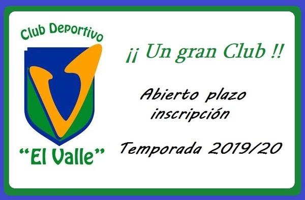 Abierto el plazo de inscripción C.D. El Valle de Valdebernardo - Temporada 2019/20