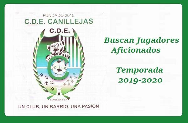 El CDE Canillejas CF busca jugadores Aficionados para nuevo proyecto - Temporada 2019-2020