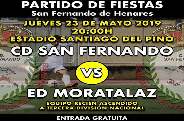 El jueves 23 de mayo de 2019 se jugará el Trofeo de Fiestas de San Fernando de Henares entre el equipo local y la E.D. Moratalaz
