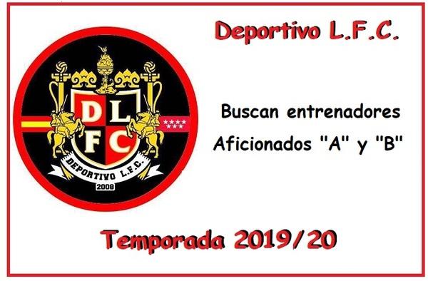 El Deportivo L.F.C. busca entrenadores para sus dos equipos Aficionados