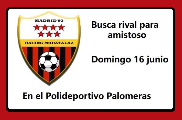 Racing de Moratalaz busca equipo para jugar amistoso el domingo 16 de junio de 2019