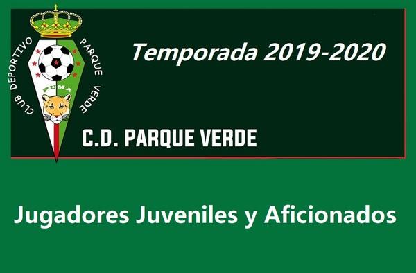 C.D. Parque Verde busca jugadores Juveniles y Aficionados para la temporada 2019-2020