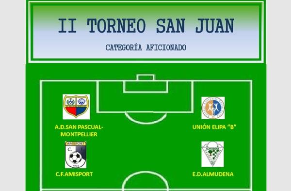 II Torneo San Juan organizado por la A.D. San Pascual Montpellier y la Junta de Distrito de Ciudad Lineal