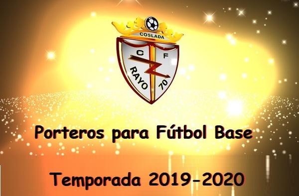 El C.F. Rayo 70 de Coslada, busca porteros para su fútbol base - Temporada 2019-2020