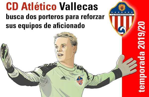 C.D. Atlético Vallecas, busca dos porteros - Temporada 2019-2020