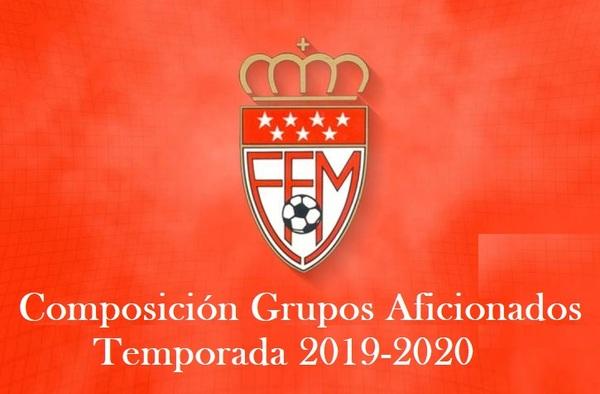 Composición de los grupos en Categoría Aficionado Temporada 2019 / 2020