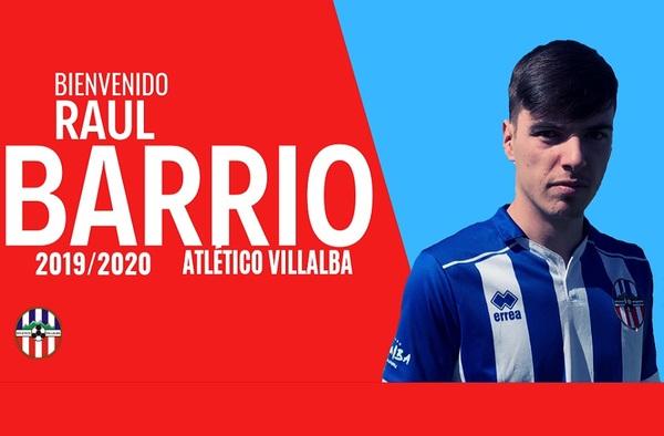 El Atlético Villalba ficha a Raúl Barrio para la temporada 2019/20