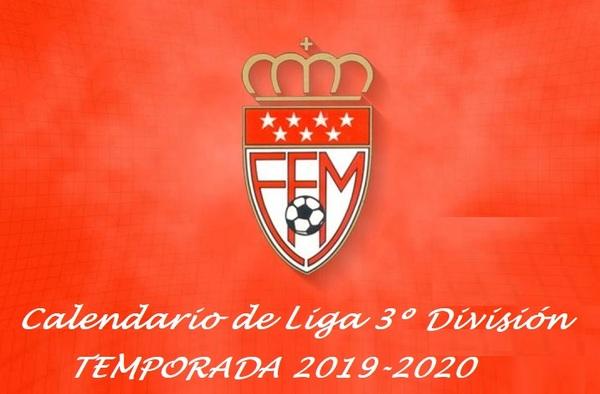 La RFFM publica el calendario oficial de 3ª División para la Temporada 2019/20