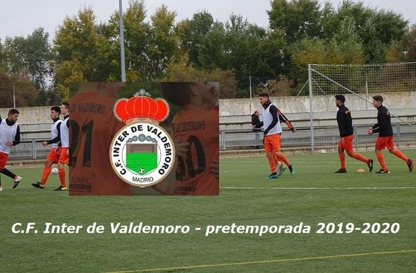 El C.F. Inter de Valdemoro planifica su pretemporada 2019-2020