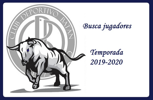 El C.D. Batán busca jugadores para la temporada 2019-2020