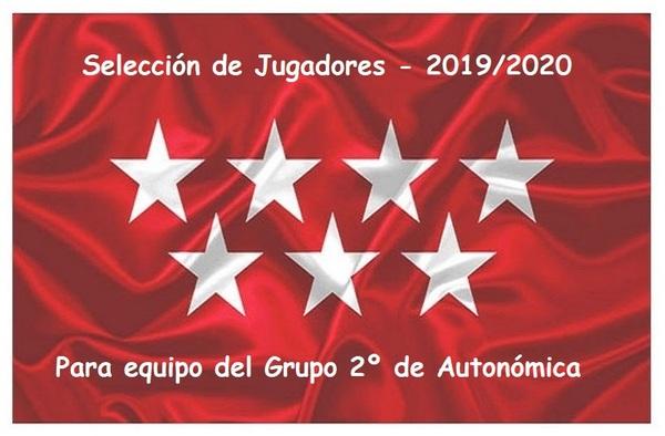 Selección de jugadores Juveniles para equipo del Grupo 2º de Autonómica - Temporada 2019/20