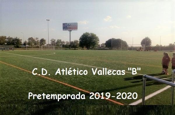 """Planificada la pretemporada 2019-2020 del Atlético Vallecas """"B"""""""